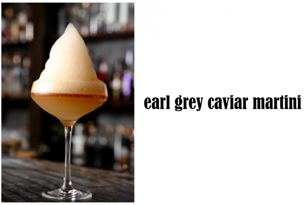 Earl Grey Caviar Martini